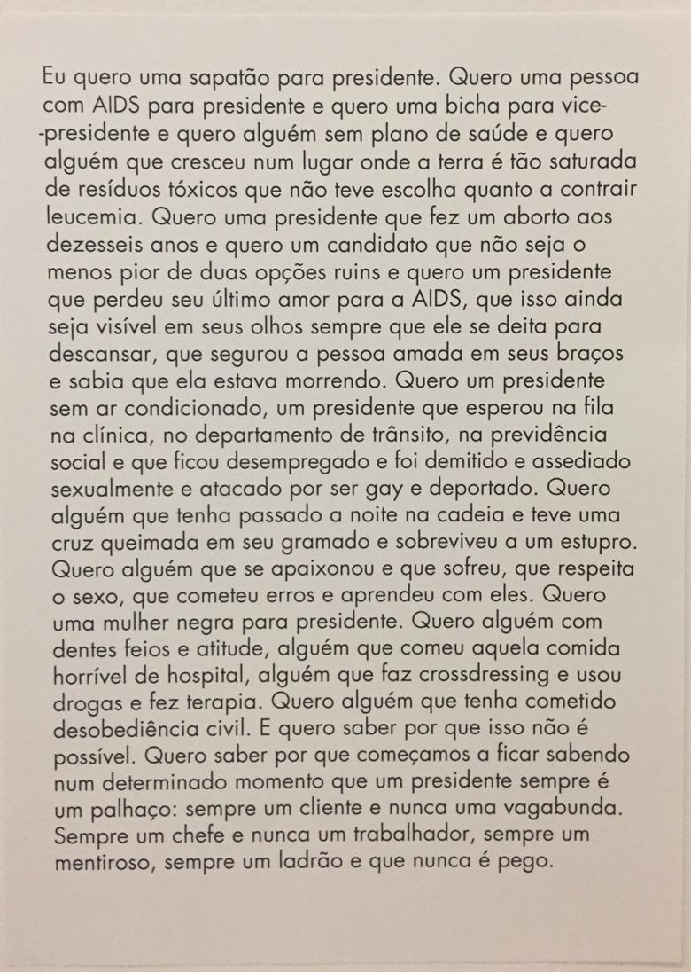 Eu quero um presidente - Zoe Leonard